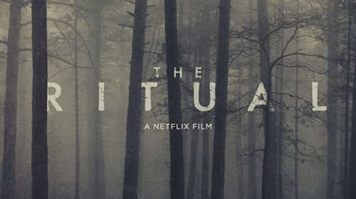 Reed Alexander's Horror Review of 'The Ritual' (2017)
