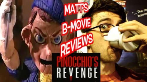 B-Terror: Pinocchio's Revenge... Nuff Said!