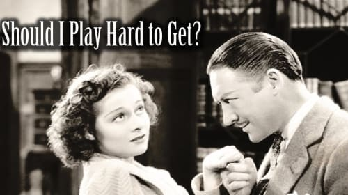 Should You Play Hard to Get?