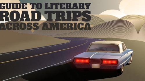 A Guide to Literary Road Trips Across America