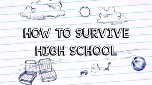 How to Survive High School!