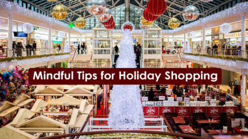 4 Mindful Tips for Holiday Shopping