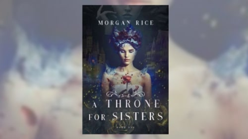 Book Review: 'A Throne for Sisters' by Morgan Rice