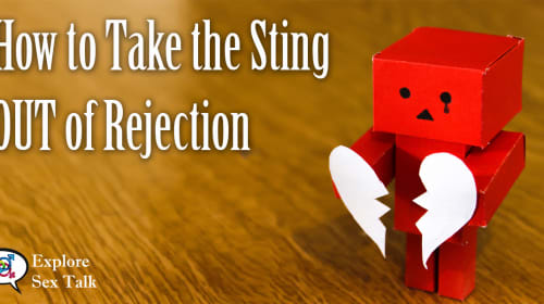How to Take the Sting Out of Rejection