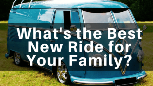 What's the Best New Ride for Your Family?