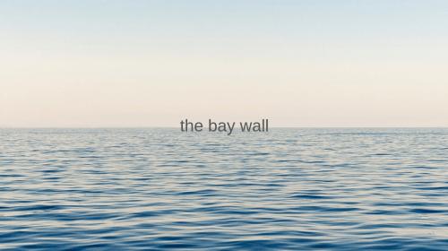 The Bay Wall