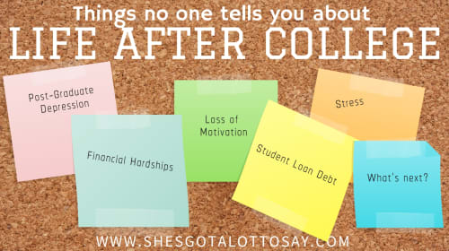Things No One Tells You About Life After College