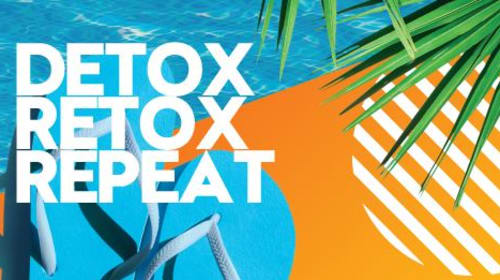 Detox for a Better 'Re-Tox'?
