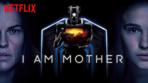 'I Am Mother' - A Movie Review