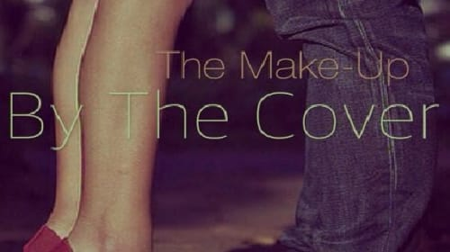 The Makeup (Chapter 3 - By the Cover)