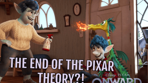 Why 'Onward' Could Mean the End of the Pixar Theory!