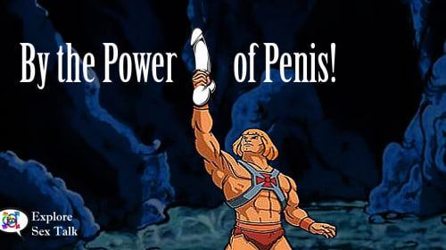 By the Power of Penis!