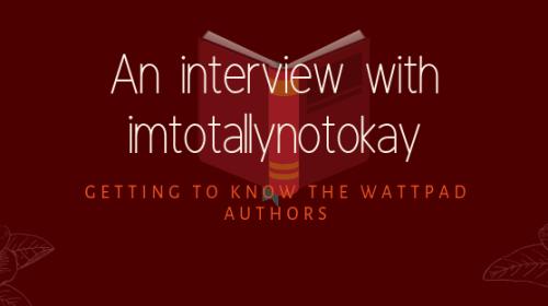 Interview with Imtotallynotokay