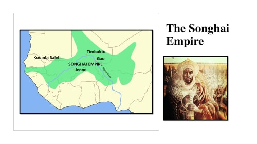 The Songhai Empire: The Golden Medieval African Civilization