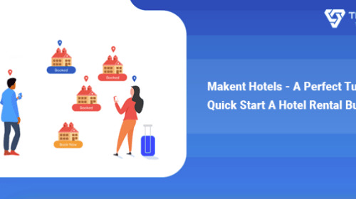 Makent Hotels – A Perfect Turnkey to Quickstart a Lodging Business