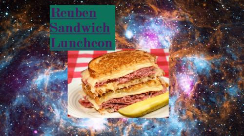 Reuben Sandwich Luncheon