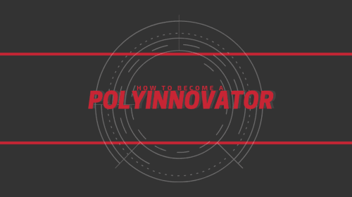 How to Be a PolyInnovator