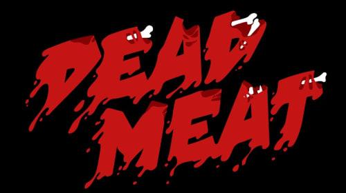 Dead Meat: A Fan's Review