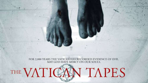 A Filmmaker's Guide to the Horror Themes Used in 'The Vatican Tapes'