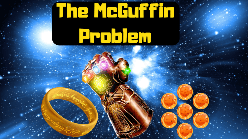 The McGuffin Problem