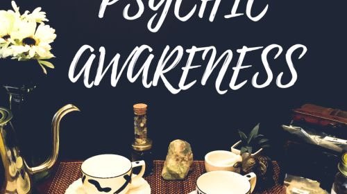 Increase Your Psychic Awareness