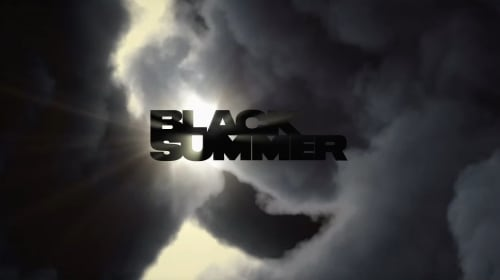 Dawn of the 'Black Summer'