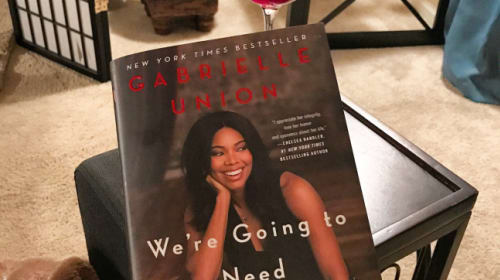 'We're Going to Need More Wine' - Gabrielle Union