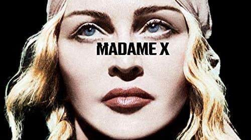 Madonna Is…'Madame X'