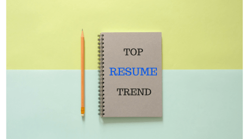 Top 7 Trends In Resumes To Watch