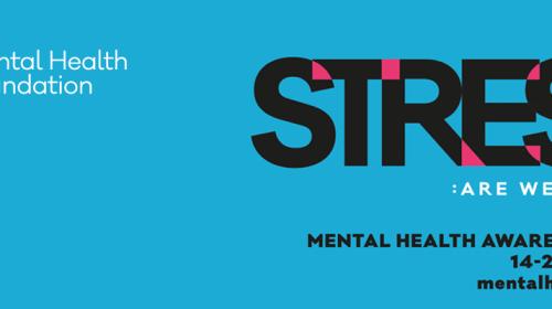 Mental Health Awareness Week: Day One