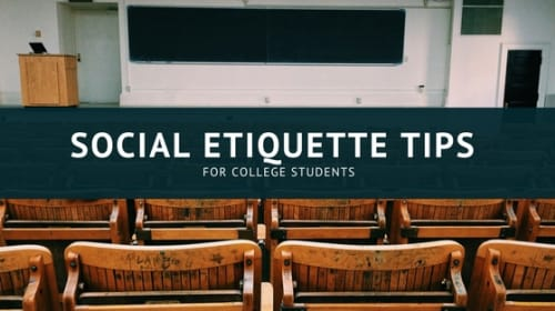 Social Etiquette Tips for College Students