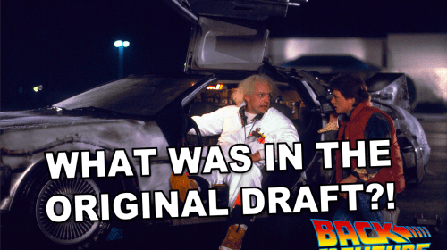 What Was in the Original Draft of 'Back to the Future'?