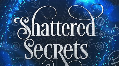 Shattered Secrets (Ch. 1)