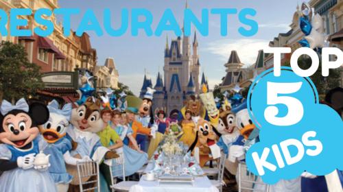 Top 5 Kid-Friendly Disney Restaurants