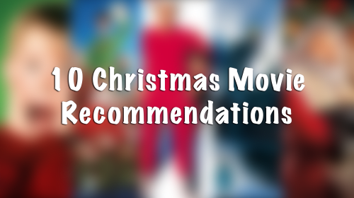 10 Movies Everyone Should Watch This Christmas