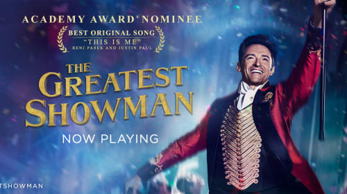 'The Greatest Showman': A Review
