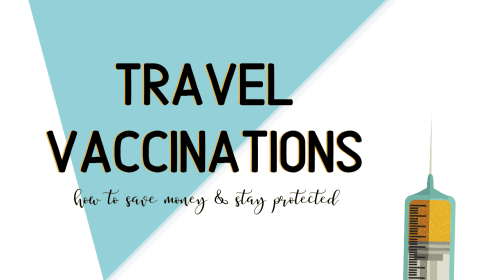 Need Your Travel Vaccinations?