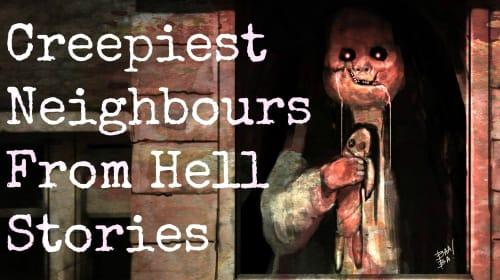Creepy Neighbor