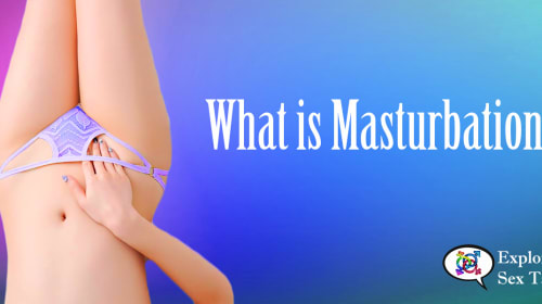 What Is Masturbation?