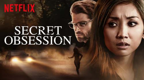 'Secret Obsession' - Review (Netflix)