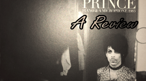Prince: 'Piano and a Microphone 1983' (A Review)