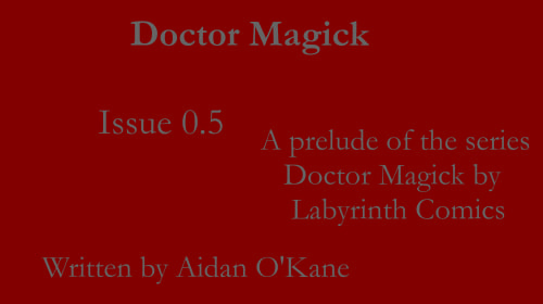 Doctor Magick Issue 0.5