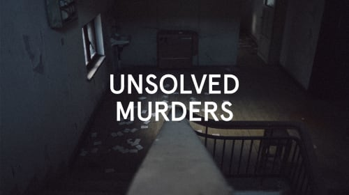 10 Horrifying Unsolved Murders That Can't Be Explained