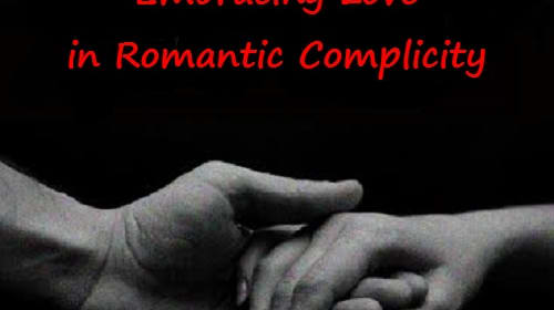 On Relationships: Embracing Love in Romantic Complicity - Excerpt 6