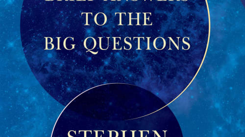 Thoughts on the Book 'Brief Answers to the Big Questions' (Ch. 1)