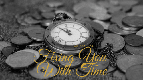 Fixing You with Time