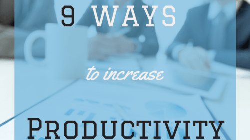 9 Ways to Increase Productivity as a Writer