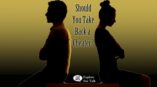 Should You Take Back a Cheater?