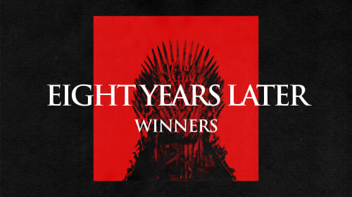 Eight Years Later: How 'Game of Thrones' Has Changed My Life—Announcing Our Winners