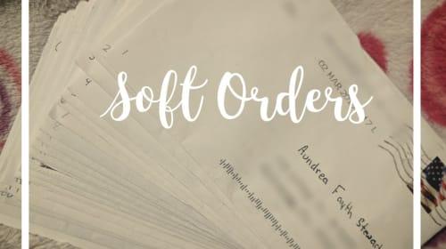 Soft Orders